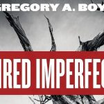 Gregory Boyd - Inspired Imperfection - Feature Review
