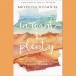 Meredith McDaniel - In Want + Plenty - Review