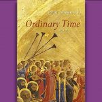 Paul Mariani - Ordinary Time - Poems - Review