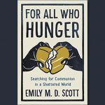 Emily M.D. Scott - For All Who Hunger - Feature Review