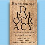 Charles Taylor, et al - Reconstructing Democracy - Review