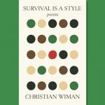 Christian Wiman - Survival Is a Style - Feature Review