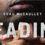 Esau McCaulley - Reading While Black [Feature Review]