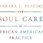 Barbara Peacock - Soul Care in African American Practice - Review
