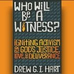Drew Hart - Who Will Be a Witness? [Review]