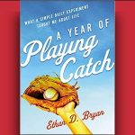 Ethan Bryan - A Year of Playing Catch [ Review ]