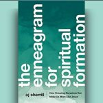 A.J. Sherrill - The Enneagram for Spiritual Formation [Review]
