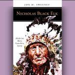 Jon M. Sweeney - Nicholas Black Elk [Feature Review]