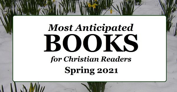 Anticipated Books Spring 2021
