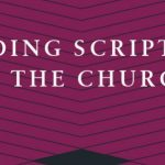 Derek Taylor - Reading Scripture as the Church [Review]