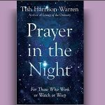 Tish Harrison Warren - Prayer in the Night [Feature Review]