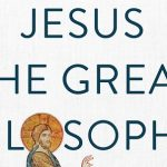Jonathan Pennington - Jesus the Great Philosopher [Review]