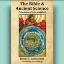 Denis O. Lamoureux - The Bible and Ancient Science [Review]